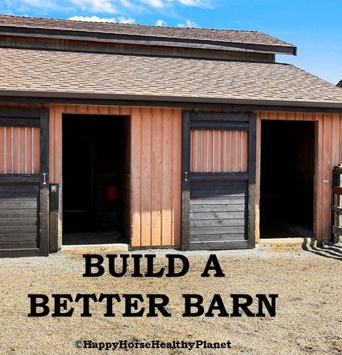 HappyHorseHealthyPlanet Build A Better Barn